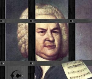 Bach, in a jail cell